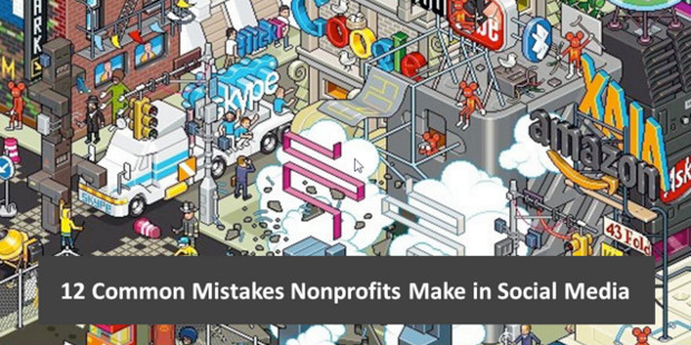 12 Common Mistakes Nonprofits Make in Social Media