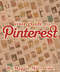 Your Guide To Pinterest by Maggie Marystone