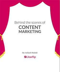 Behind The Scenes Of Content Marketing by Uberflip